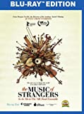 The Music of Strangers: Yo-Yo Ma & the Silk Road Ensemble [Blu-ray]