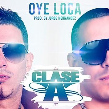 Oye Loca - Single