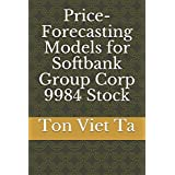 Price-Forecasting Models for Softbank Group Corp 9984 Stock (Nikkei 225 Components)