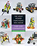 The LEGO Power Functions Idea Book, Volume 2: Cars and Contraptions (English Edition)