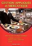 Gestion appliquée et mercatique 2de prof Bac Pro cuisine de Delaby (2011) Broché