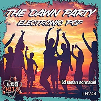 The Dawn Party: Electronic Pop