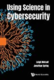 Using Science in Cybersecurity (English Edition)