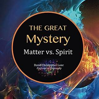 The Great Mystery: Matter Vs. Spirit cover art