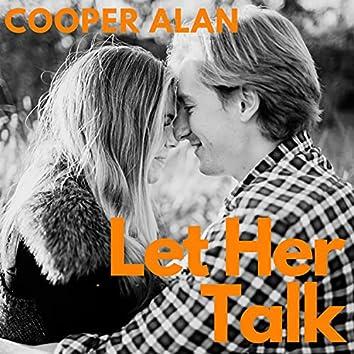 Let Her Talk