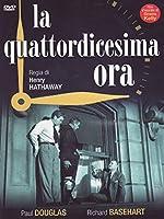 La Quattordicesima Ora [Italian Edition]