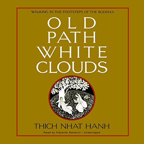 Old Path White Clouds audiobook cover art