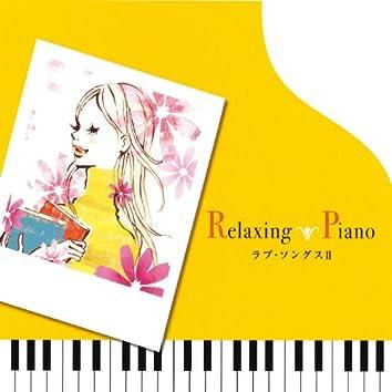 Relaxing Piano - Love Songs 2
