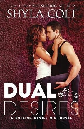 Dual Desires: Volume 1