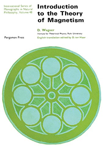 Introduction to the Theory of Magnetism: International Series of Monographs in Natural Philosophy (International Series of Monographs in Natural Philosophy, V. 48) (English Edition)