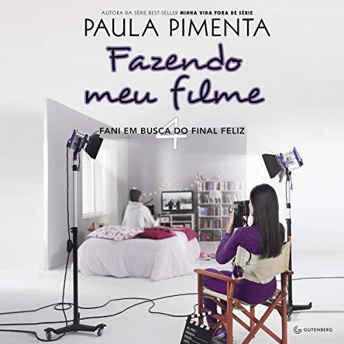 Fazendo Meu Filme 4. Fani em Busca do Final Feliz [Making My Movie 4. Fani in Search of the Happy Ending] cover art