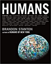 By Brandon Stanton Humans Hardcover - 6 Oct 2020