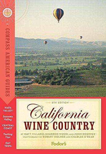 Image of Compass American Guides: California Wine Country, 6th Edition (Full-color Travel Guide)