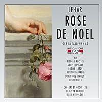 Rose De Noel by Franz Lehar