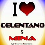 I Love Celentano & Mina (100 Original Recordings)