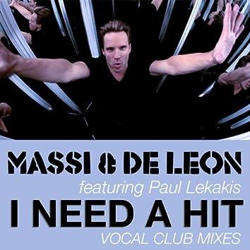 I Need a Hit (Vocal Club Mixes)