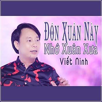 Don Xuan Nay Nho Xuan Xua