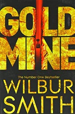 [ GOLD MINE ] By Smith, Wilbur ( AUTHOR ) May-2012[ Paperback ]