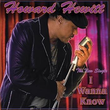 I Wanna Know (Remix)