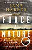Force of Nature: 'Even more impressive than The Dry' Sunday Times (English Edition)