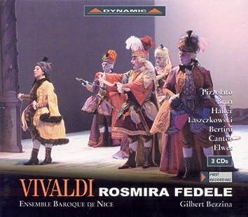 Vivaldi, A.: Rosmira Fedele [Opera]