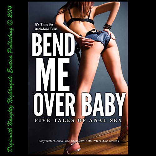Bend Me Over Baby audiobook cover art