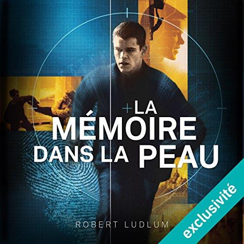 La mémoire dans la peau audiobook cover art