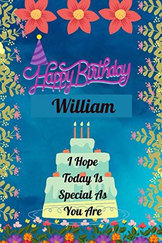 Happy Birthday William: Beautiful birthday gift journal notebook