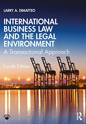 International Business Law and the Legal Environment: A Transactional Approach (English Edition)