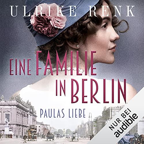 Eine Familie in Berlin - Paulas Liebe Titelbild
