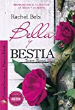 Bella y Bestia: Tiger Rose III
