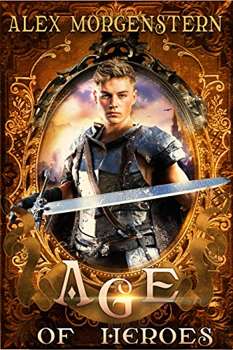 Age of Heroes (Awakening the Giants Book 4) (English Edition)
