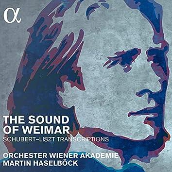 The Sound of Weimar. Schubert - Liszt Transcriptions