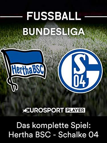 Das komplette Spiel: Hertha BSC gegen FC Schalke 04