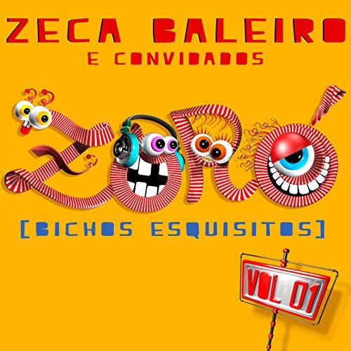 Zeca Baleiro E Convidados - Zoro Bichos Esquisitos Vol 1