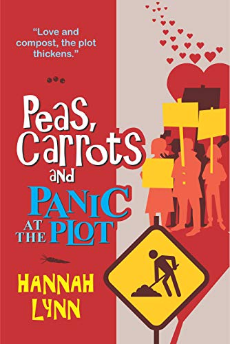 Peas, Carrots and Panic at the Plot (The Peas and Carrots Series Book 5) (English Edition)