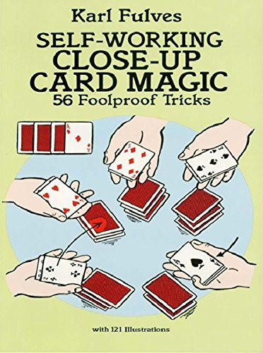 Self-Working Close-Up Card Magic: 56 Foolproof Tricks (Dover Magic Books) (English Edition)