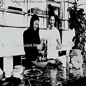 Remarkable Piano Jazz - Ambiance for Cooking