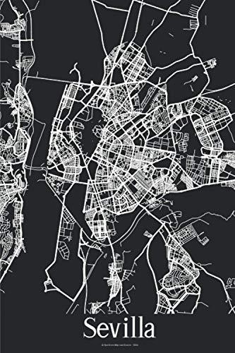 Sevilla: Journal de Voyage | 120 pages lignées | Cadeau parfait pour les amoureux de voyages | Format 15,2 x 22,9 cm | Carte Noir et Blanc | Sevilla Espagne