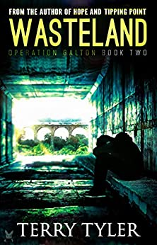 Wasteland (Operation Galton Book 2) by [Terry Tyler]