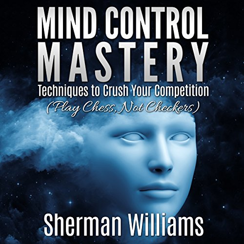 Mind Control Mastery audiobook cover art