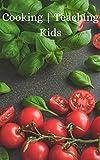 Cooking | Teaching Kids (English Edition)