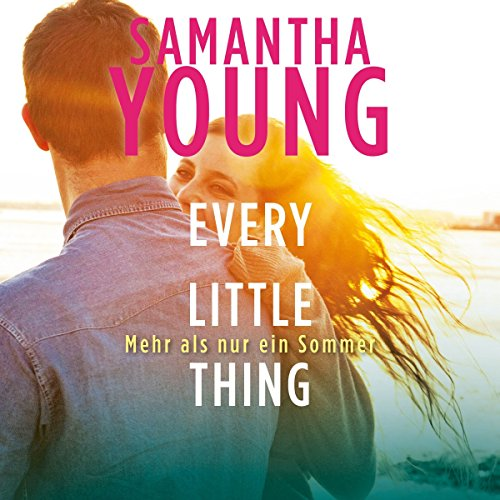 Every Little Thing: Mehr als nur ein Sommer (Hartwell-Love-Stories 2) Titelbild