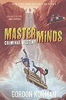 Criminal Destiny (Masterminds)