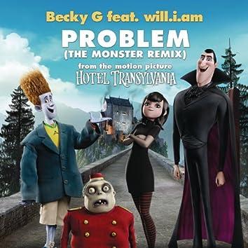 Problem (The Monster Remix)