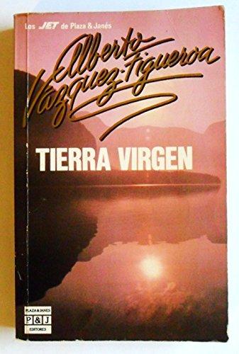 Biblioteca de autor Alberto Vázquez-Figueroa: Tierra Virgen