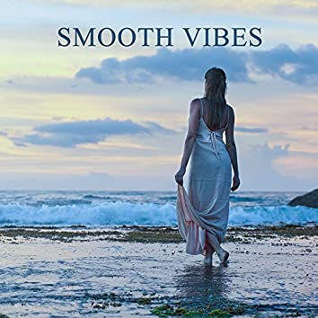 Smooth Vibes – Jazz 2017, Ambient Instrumental, Piano Bar, Chilled Jazz Lounge