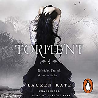 Torment     Fallen 2              By:                                                                                                                                 Lauren Kate                               Narrated by:                                                                                                                                 Justine Eyre                      Length: 9 hrs and 47 mins     32 ratings     Overall 4.0