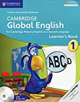 Cambridge Global English Stage 1 Learner's Book with Audio CD: for Cambridge Primary English as a Second Language (Cambridge Primary Global English)