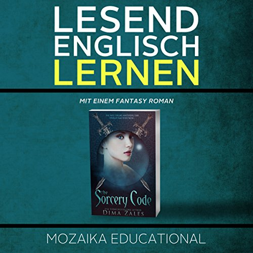 Englisch Lernen: Mit einem Fantasy Roman [Learn English for German Speakers - Fantasy Novel Edition] audiobook cover art